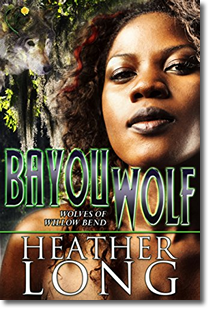 Bayou Wolf (Wolves of Willow Bend#5)