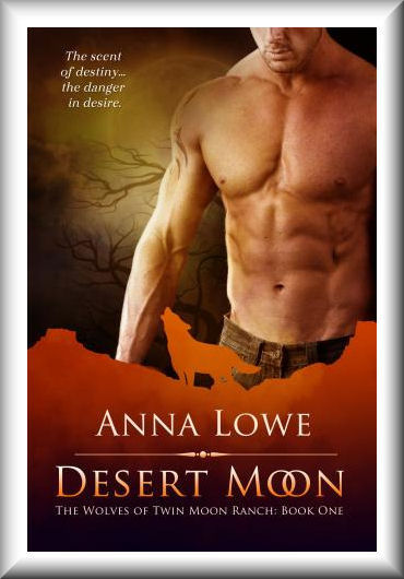 Desert Moon (The Wolves of Twin Moon Ranch #1)
