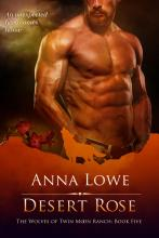 Desert Rose (Wolves of Twin Moon Ranch #5)
