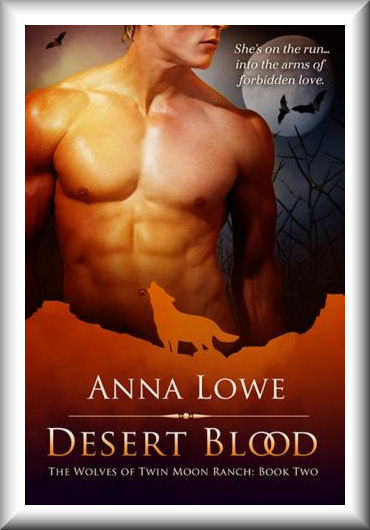 Desert Blood (The Wolves of Twin Moon Ranch #2)