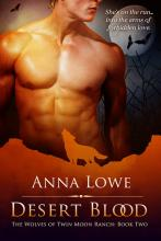 Desert Blood (The Wolves of Twin Moon Ranch#2)