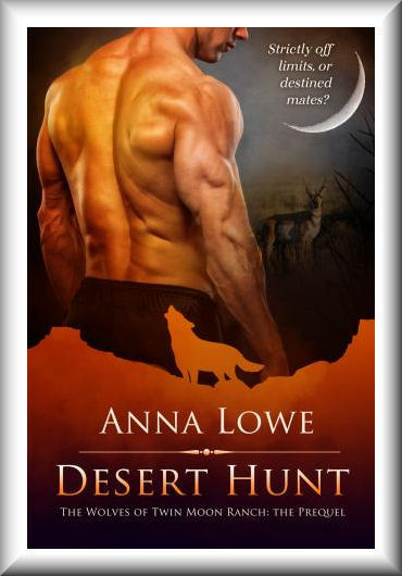 Desert Hunt (Wolves of Twin Moon Ranch 0.5)