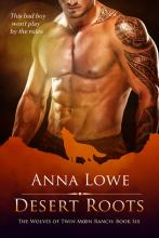Desert Roots (Wolves of Twin Moon Ranch #6)