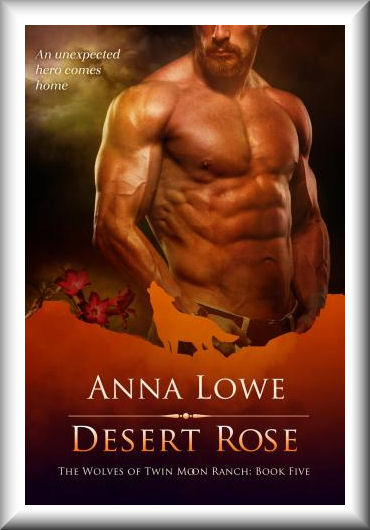 Desert Rose (Wolves of Twin Moon Ranch#5)