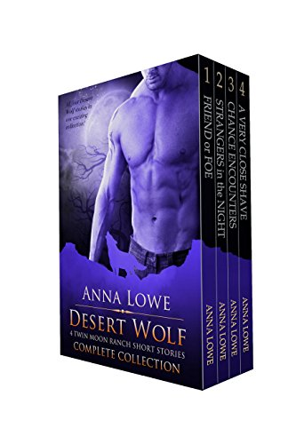 Desert Wolf: Complete Collection (Wolves of Twin Moon Ranch 1.1 – 1.4)