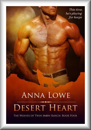 Desert Heart (Wolves of Twin Moon Ranch #4)