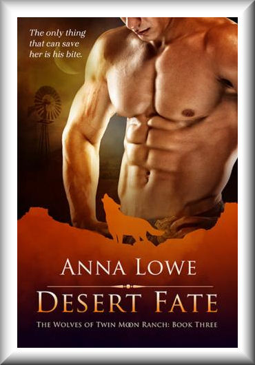 Desert Fate (Wolves of Twin Moon Ranch #3)