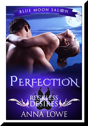 Perfection: The She-Wolf on Forbidden Territory (Blue Moon Saloon Prequel)