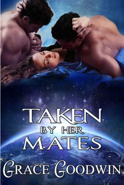 Taken By Her Mates (Interstellar Bride Program #4)