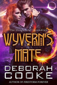 Wyvern's Mate, book one of the Dragons of Incendium series of paranormal romances by Deborah Cooke
