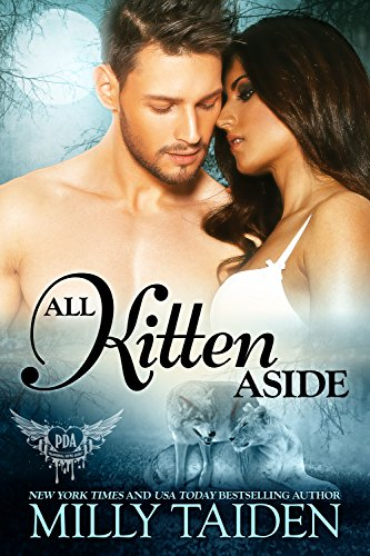 All Kitten Aside (Paranormal Dating Agency #11)