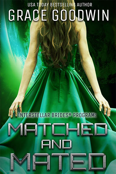 Matched and Mated (Interstellar Brides® Book16)