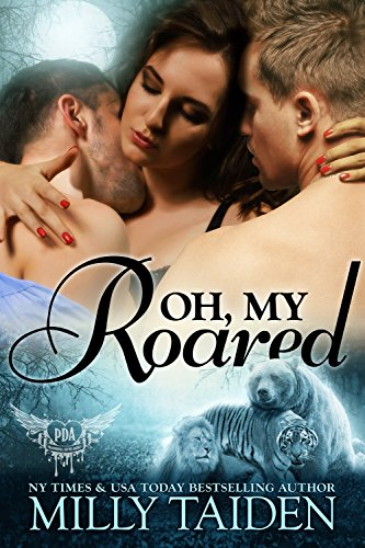 Oh, My Roared: (Paranormal Dating Agency Book12)
