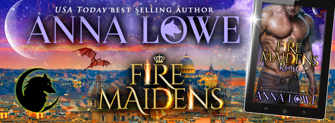 Fire Maidens: Rome (Billionaires and Bodyguards #3)