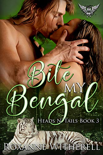Bite My Bengal: Paranormal Dating Agency (Heads N' Tails Series Book3)