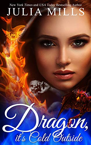 Dragon It's Cold Outside: Clan of the Primordial Flame ~ 1: Paranormal DatingAgency