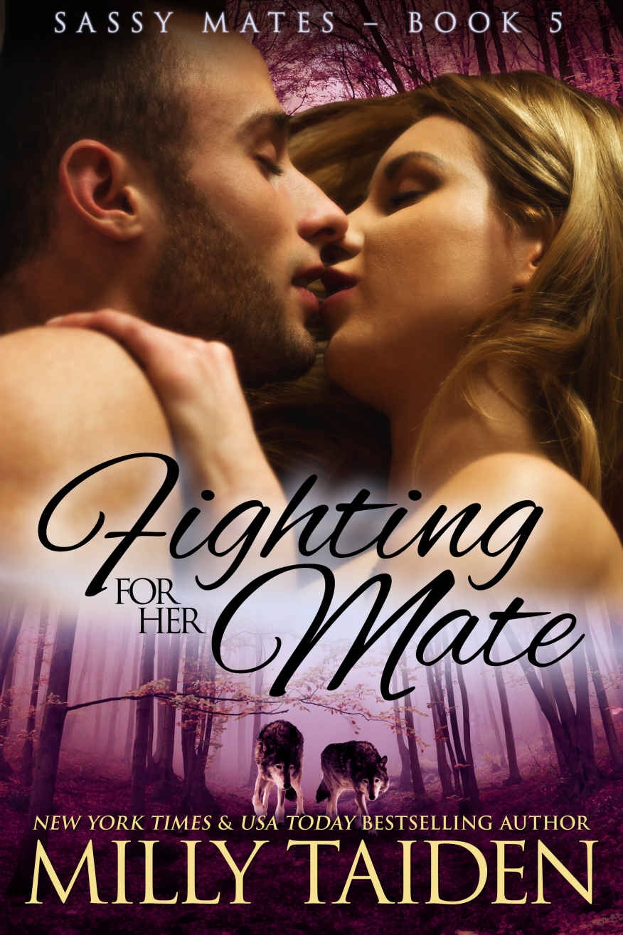 Fighting for her Mate: Shape Shifter Paranormal Romance (Sassy Ever After Book5)