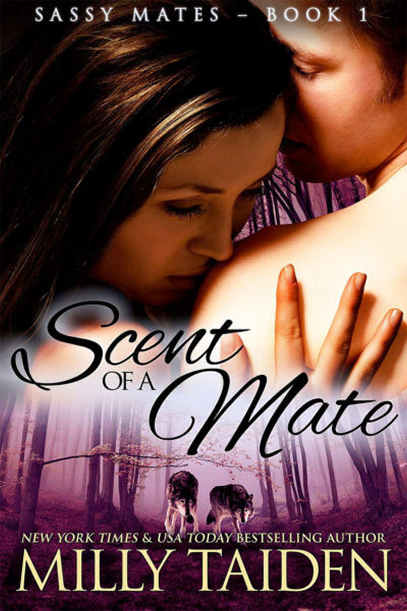 Scent of a Mate (Sassy Mates series Book1)