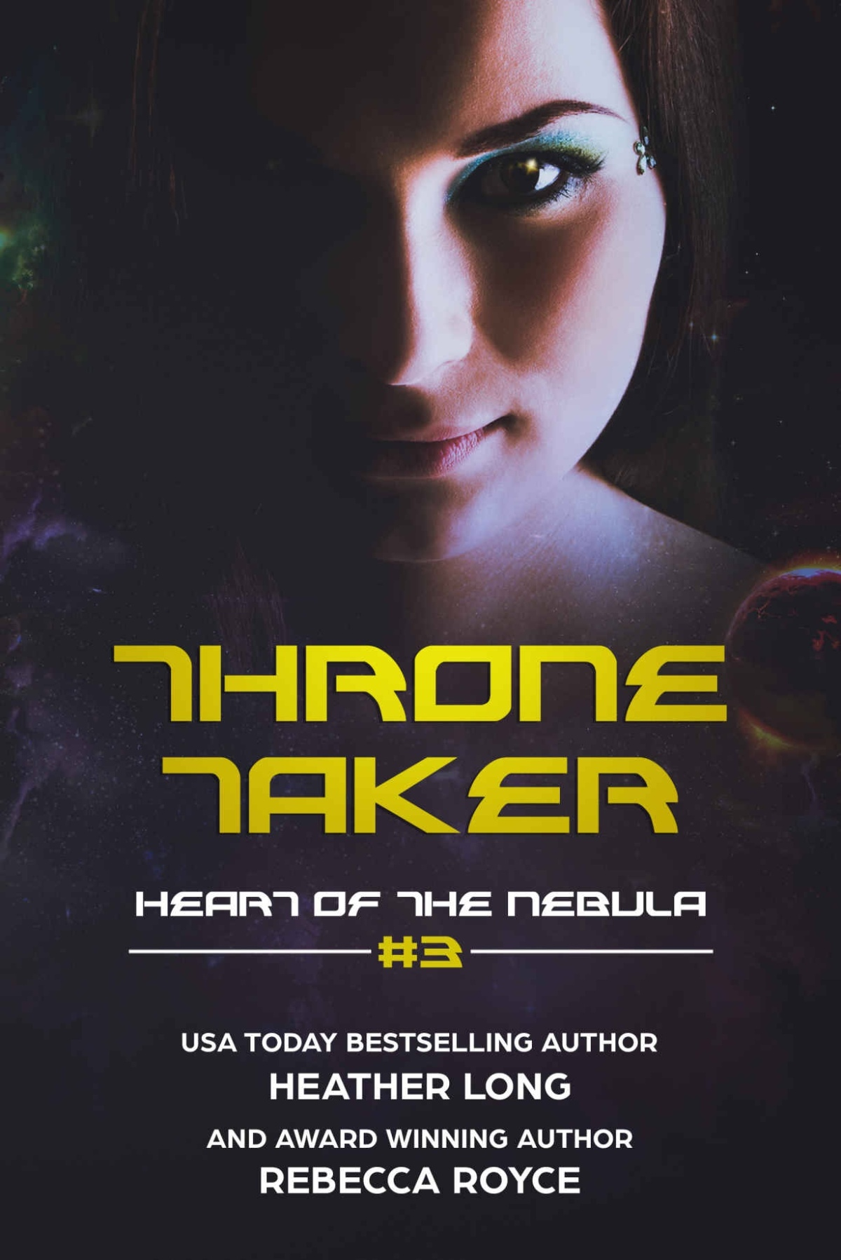 Throne Taker (Heart of the Nebula Book3)