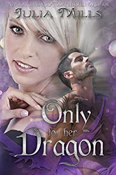 Only For Her Dragon (Dragon Guard Series Book6)