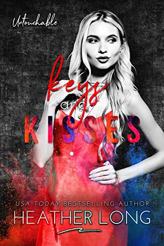 Keys and Kisses (Untouchable Book 3)