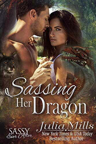 Sassing Her Dragon: Sassy Ever After (Dragon Guard Book18)