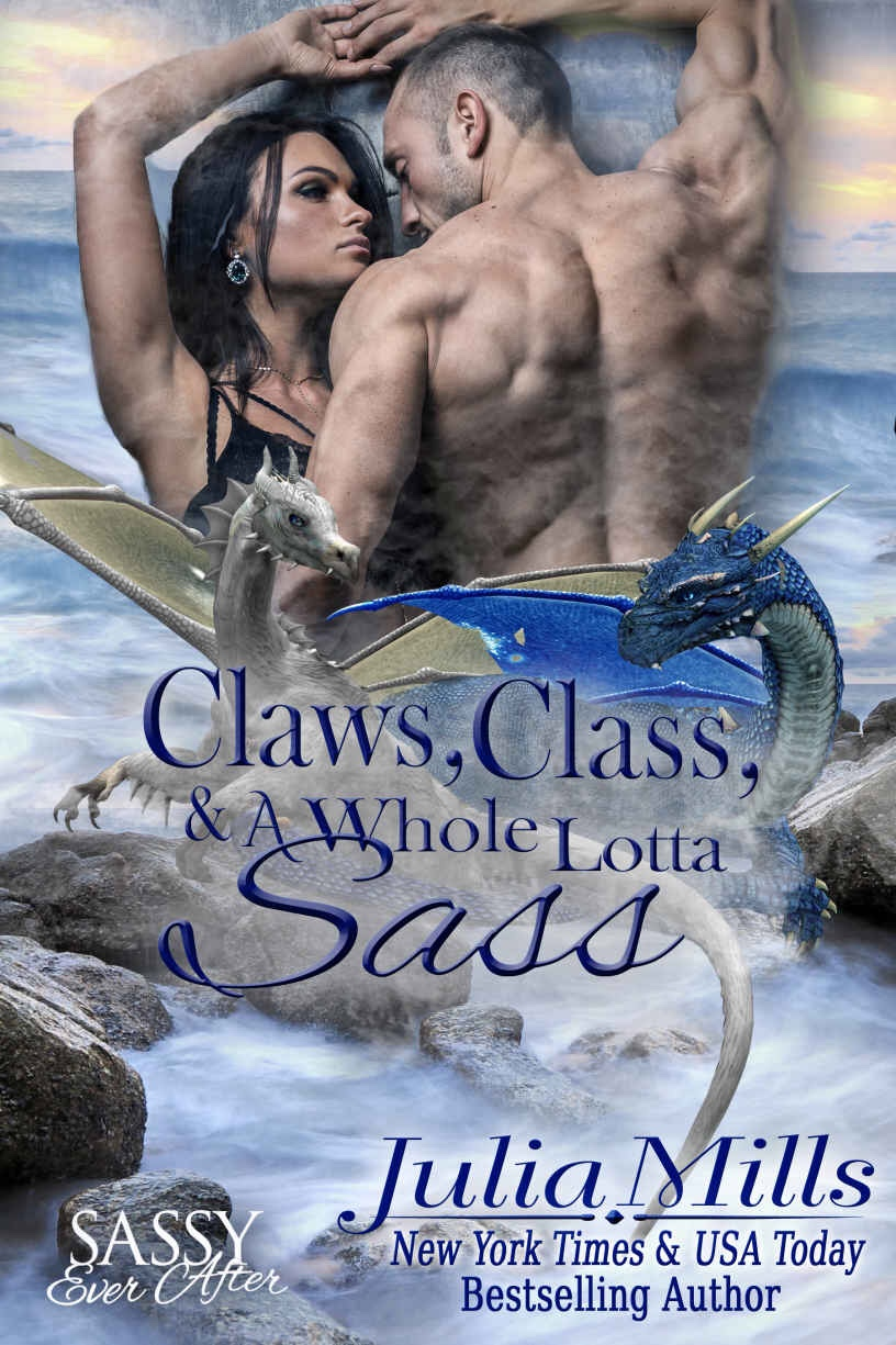 Claws, Class and a Whole Lotta Sass: Sassy Ever After (Dragon Guard Book20)