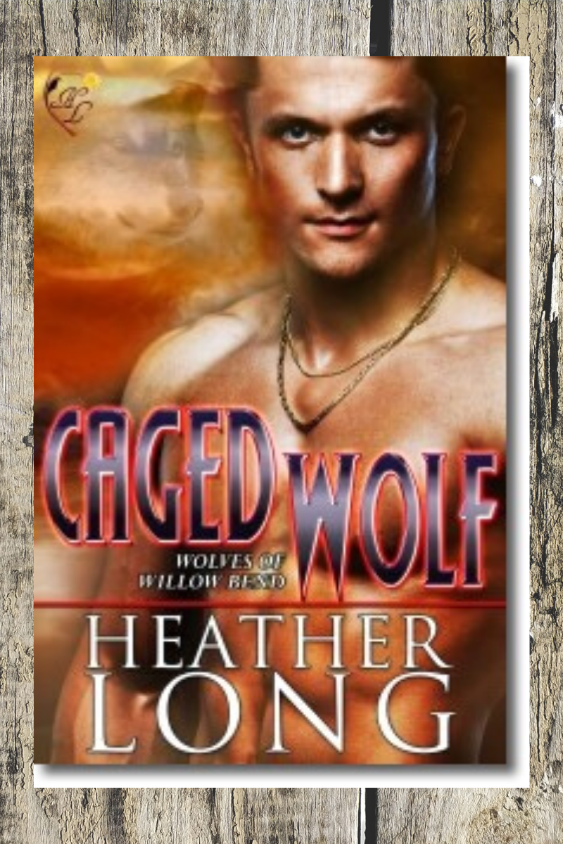Caged Wolf (Wolves of Willow Bend #2)