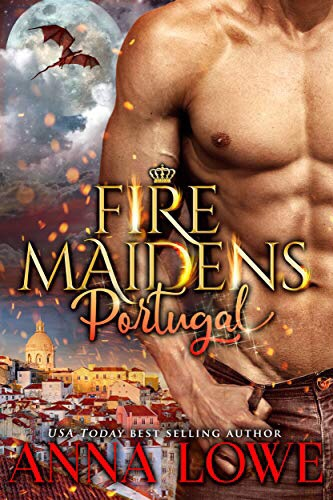 Fire Maidens: Portugal (Billionaires & Bodyguards Book 4)