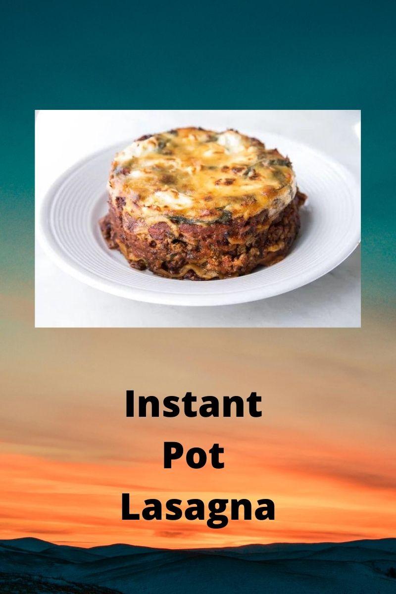 Instant Pot® Lasagna