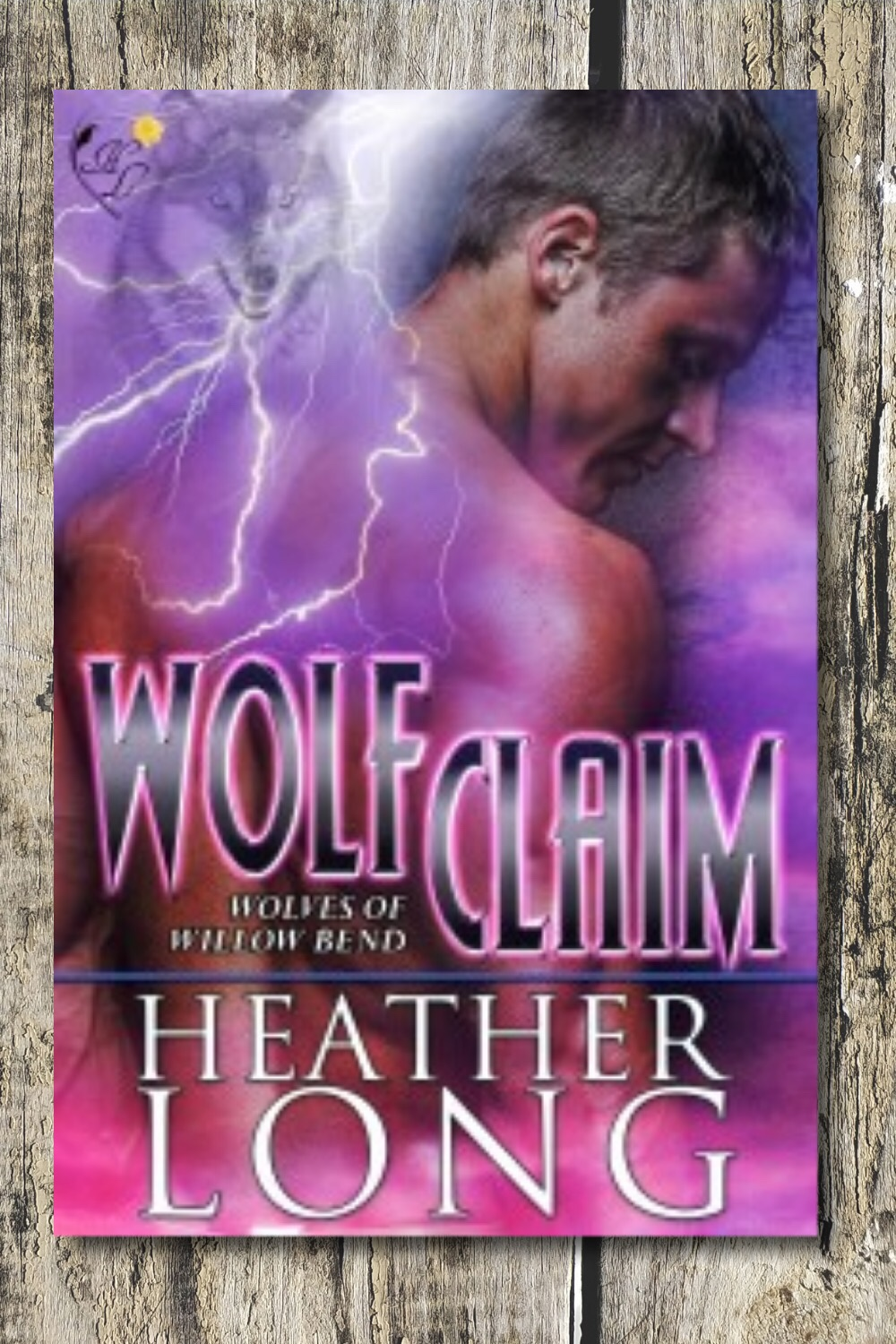 Wolf Claim (Wolves of Willow Bend #3)