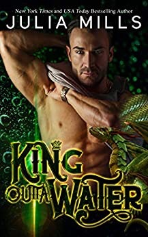King Outta Water (Dragon Guard Book 40)