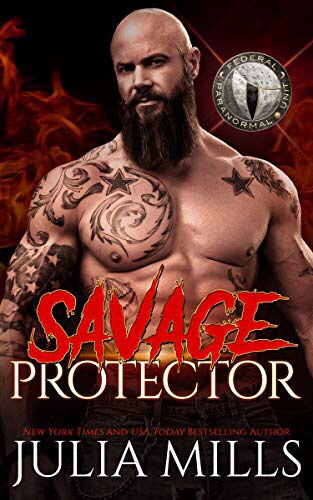 Savage Protector: Federal Paranormal Unit (Dragon Guard Book 44)