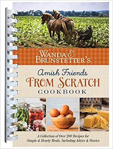 Wanda E. Brunstetter's Amish Friends From ScratchCookbook