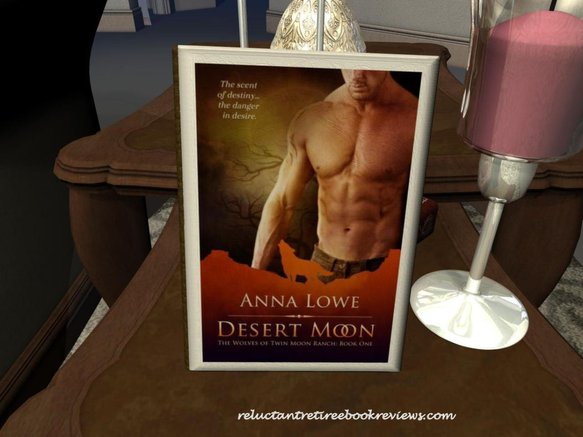 The Wolves of Twin Moon Ranch 1: Desert Moon