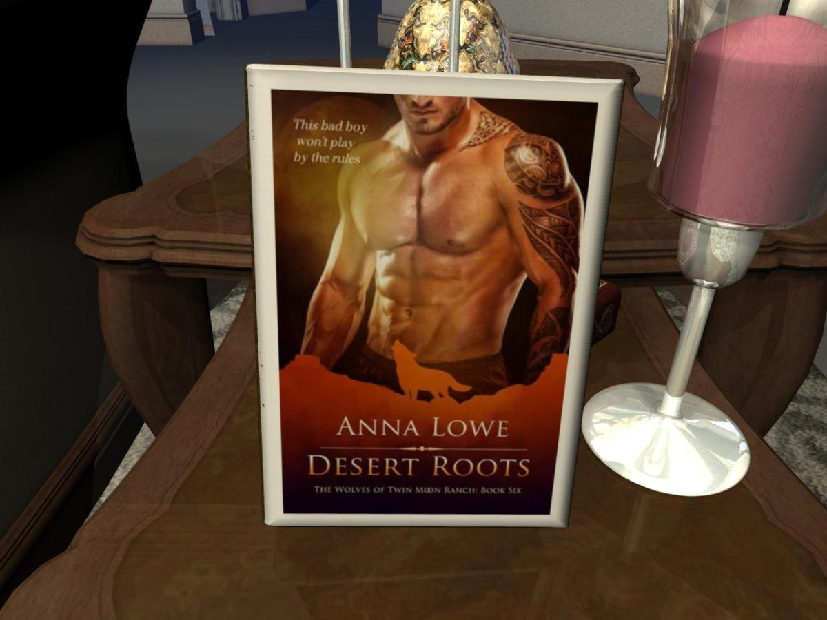 The Wolves of Twin Moon Ranch 6: Desert Roots
