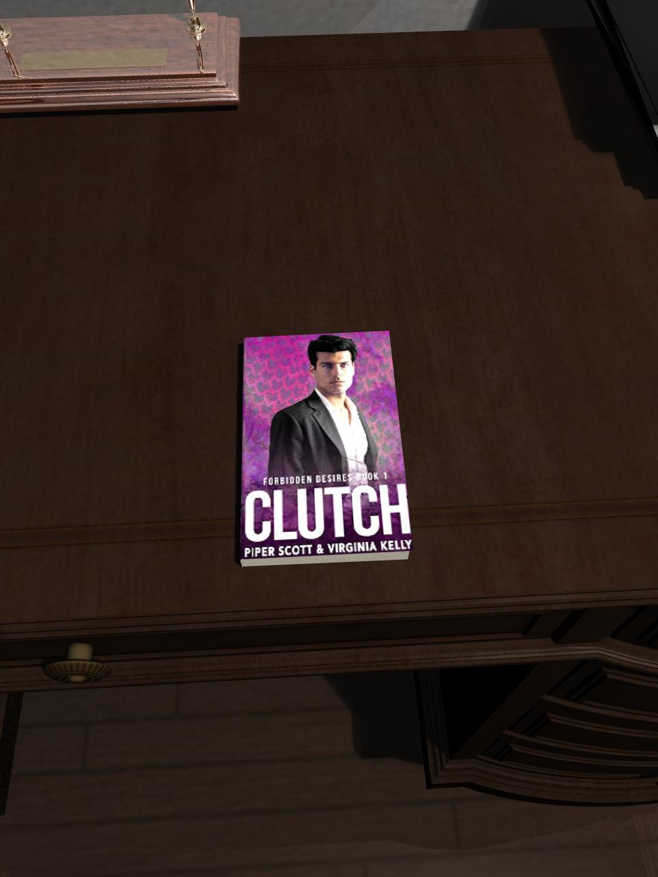 Clutch (Forbidden Desires Book1)