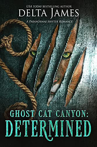 Determined: Ghost CatCanyon