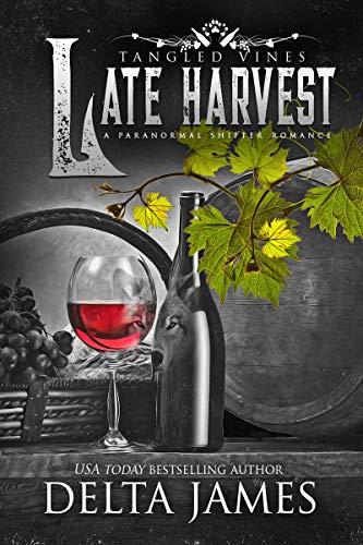 Late Harvest: Tangled Vines Book6