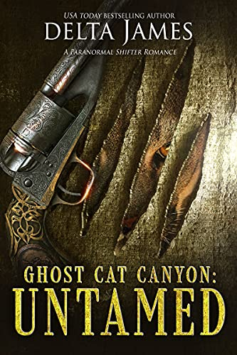 Untamed: Ghost Cat Canyon Book2
