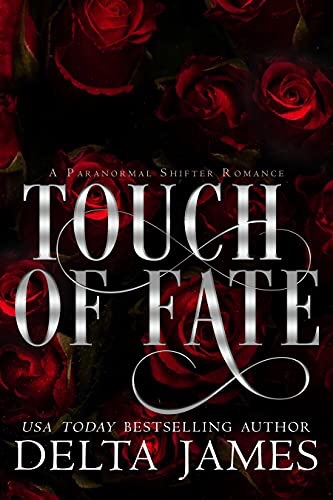 Touch of Fate: Fated Legacy Book1