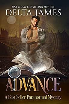 Advance: A ParanormalMystery